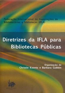 Diretrizes da IFLA para Bibliotecas Públicas