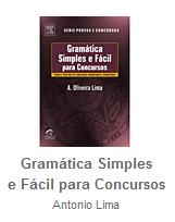 Gramática Simples e Fácil para Concursos / Antonio Lima